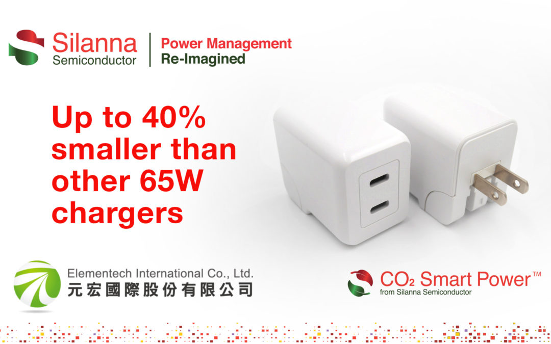 Elementech Chooses Silanna Semiconductor CO2 Smart Power™ AC/DC Active Clamp Flyback Technology for Ultra-Compact High-Speed 65W USB-PD Adapter